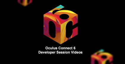 Oculus Connect 6 Developer Session Videos Now Online